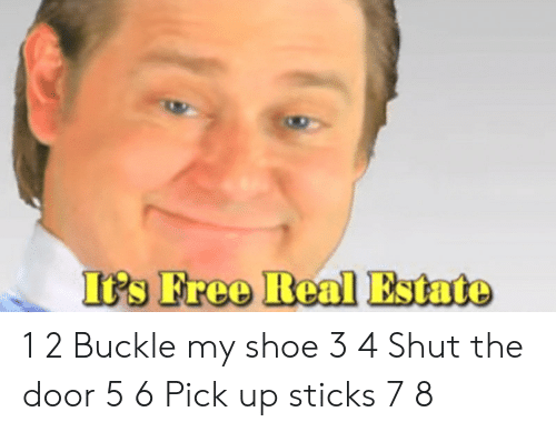tps: TPs Free Real Estate 1 2 Buckle my shoe 3 4 Shut the door 5 6 Pick up sticks 7 8