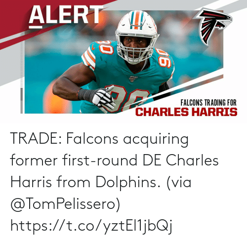 Round: TRADE: Falcons acquiring former first-round DE Charles Harris from Dolphins. (via @TomPelissero) https://t.co/yztEl1jbQj