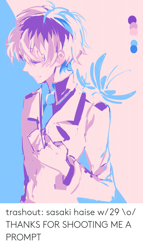 Tumblr, Blog, and Http: trashout:  sasaki haise w/ 29 \o/ THANKS FOR SHOOTING ME A PROMPT