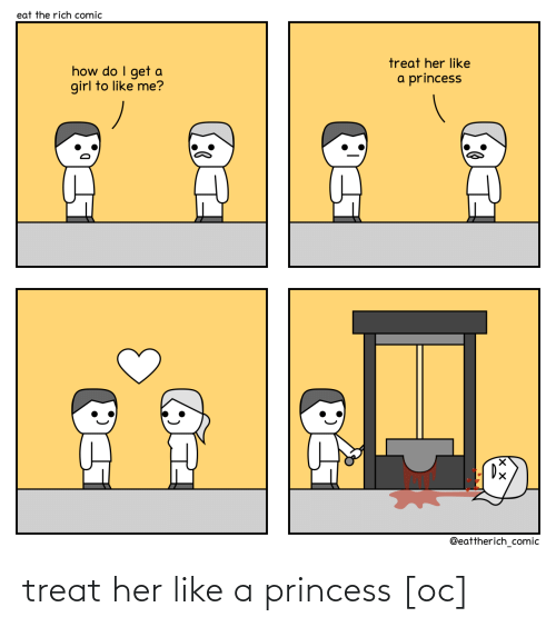 treat: treat her like a princess [oc]