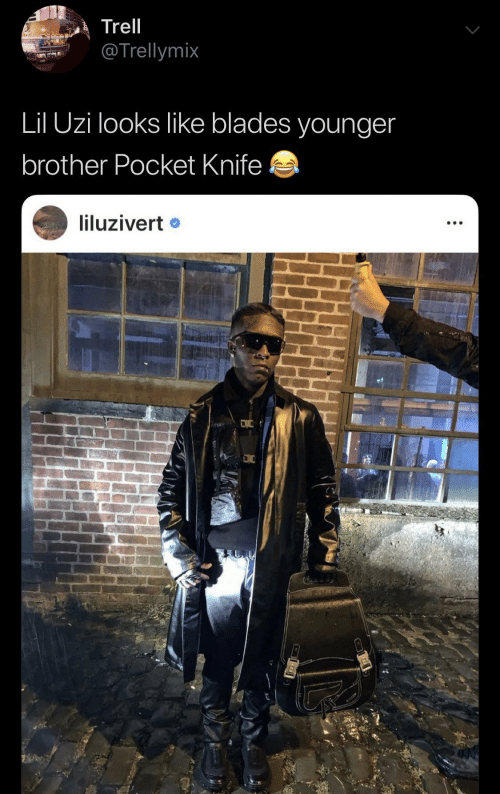 younger: Trell  @Trellymix  Lil Uzi looks like blades younger  brother Pocket Knife  liluzivert •
