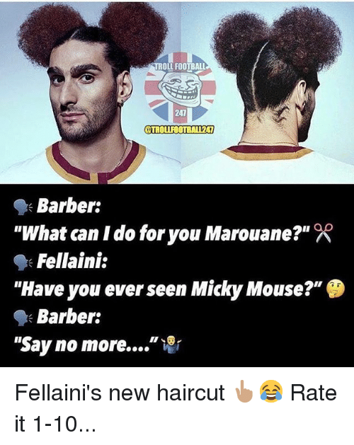 "Barber, Football, and Haircut: TROLL FOOTBALL  241  OTROLIFOOTBALI241  ""What can I do for you Marouane?""  ""Have you ever seen Micky Mouse?""  ""Say no more ""  Barber:  Fellaini:  Barber: Fellaini's new haircut 👆🏽😂 Rate it 1-10..."