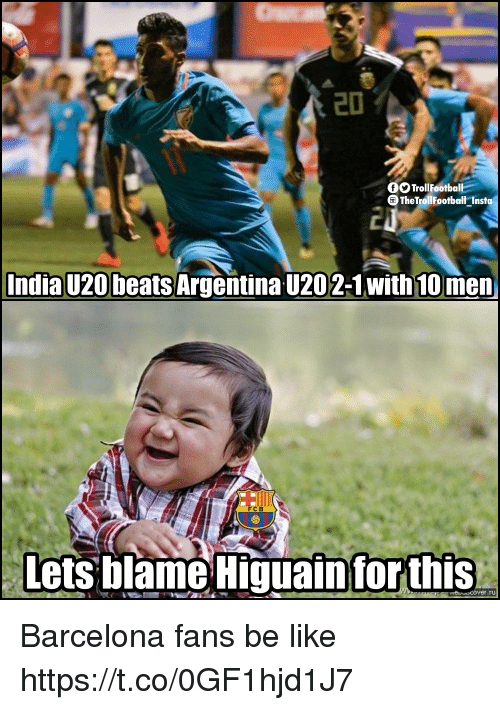 higuain: TrollFootball  TheTrollFootball Insta  India U20 beats Argentina U202-1 with 10 men  FCB  lets blame Higuain  for this  retover.ru Barcelona fans be like https://t.co/0GF1hjd1J7