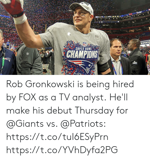 Memes, Patriotic, and Sports: TROPY  BS SPORTS  SUPER BOWL  CHAMPIONS Rob Gronkowski is being hired by FOX as a TV analyst.  He'll make his debut Thursday for @Giants vs. @Patriots: https://t.co/tuI6ESyPrn https://t.co/YVhDyfa2PG