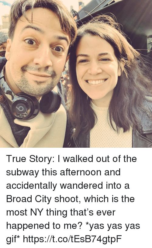Gif, Memes, and Subway: True Story: I walked out of the subway this afternoon and accidentally wandered into a Broad City shoot, which is the most NY thing that's ever happened to me? *yas yas yas gif* https://t.co/tEsB74gtpF