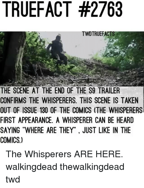 """twd: TRUEFACT #2763  TWDTRUEFACT  THE SCENE AT THE END OF THE S9 TRAILER  CONFIRMS THE WHISPERERS. THIS SCENE IS TAKEN  OUT OF ISSUE 130 OF THE COMICS (THE WHISPERERS  FIRST APPEARANCE, A WHISPERER CAN BE HEARD  SAYING """"WHERE ARE THEY"""". JUST LIKE IN THE  COMICS.) The Whisperers ARE HERE. walkingdead thewalkingdead twd"""
