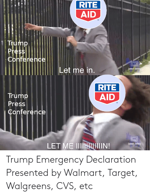 CVS: Trump Emergency Declaration Presented by Walmart, Target, Walgreens, CVS, etc