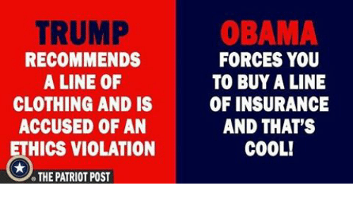 the patriot: TRUMP  OBAMA  RECOMMENDS  FORCES YOU  A LINE OF  TO BUY A LINE  CLOTHING AND IS  OF INSURANCE  AND THAT'S  ACCUSED OF AN  HICS VIOLATION  COOL!  THE PATRIOT POST