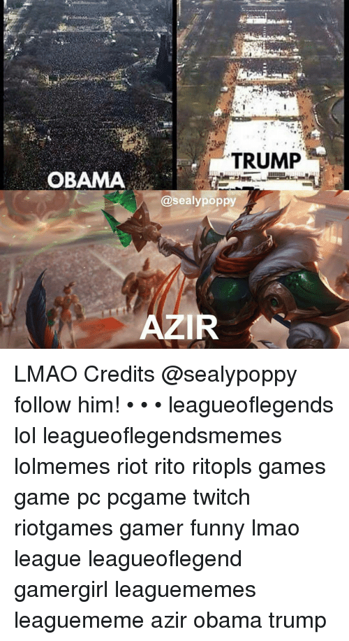 Poppies: TRUMP  OBAMA  @sealy poppy  AZIR LMAO Credits @sealypoppy follow him! • • • leagueoflegends lol leagueoflegendsmemes lolmemes riot rito ritopls games game pc pcgame twitch riotgames gamer funny lmao league leagueoflegend gamergirl leaguememes leaguememe azir obama trump