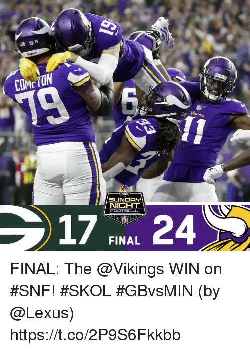 Lexus, Memes, and Vikings: TS  19  FOOTBRLL  FL  FINAL FINAL: The @Vikings WIN on #SNF! #SKOL #GBvsMIN  (by @Lexus) https://t.co/2P9S6Fkkbb