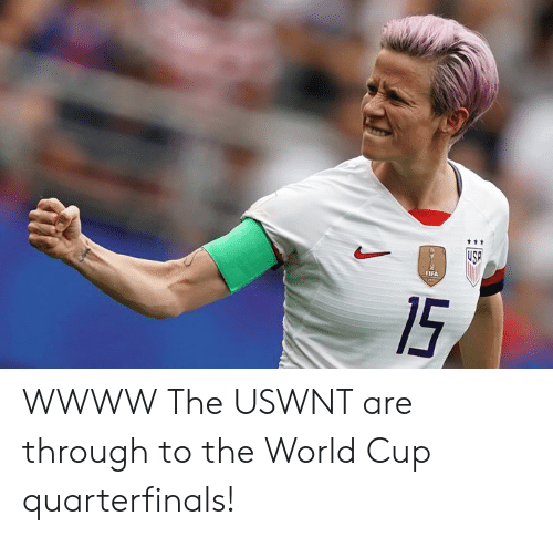 Fifa, World Cup, and Fifa 15: ttt  USP  FIFA  15 WWWW  The USWNT are through to the World Cup quarterfinals!