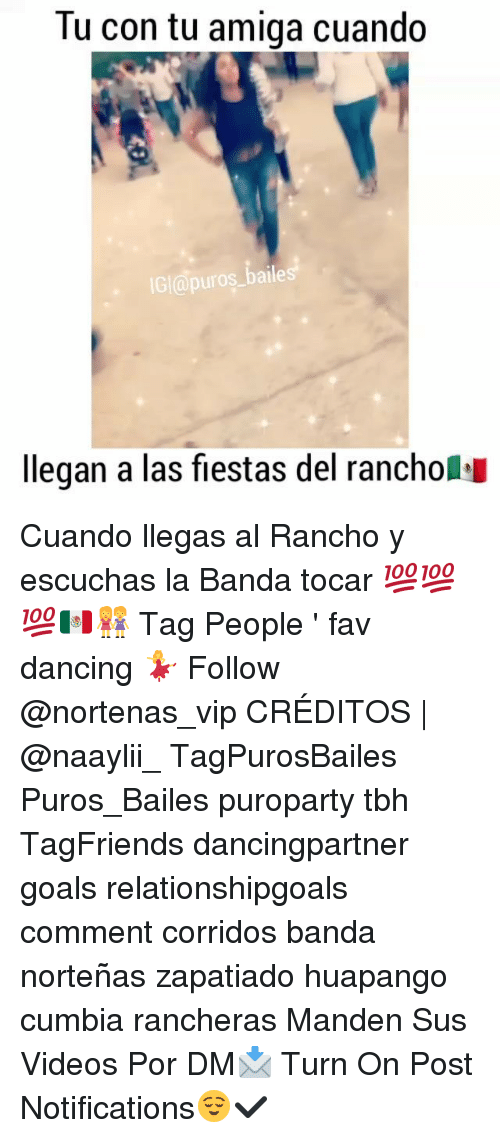 "Ÿ "": Tu con tu amiga cuando  IGI apuros baile  llegan a las fiestas del rancholsu Cuando llegas al Rancho y escuchas la Banda tocar 💯💯💯🇲🇽👭 Tag People ' fav dancing 💃 Follow @nortenas_vip CRÉDITOS 