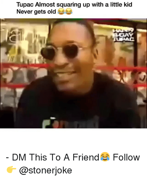 Tupac: Tupac Almost squaring up with a little kid  Never gets old - DM This To A Friend😂 Follow 👉 @stonerjoke