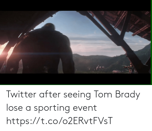 event: Twitter after seeing Tom Brady lose a sporting event   https://t.co/o2ERvtFVsT