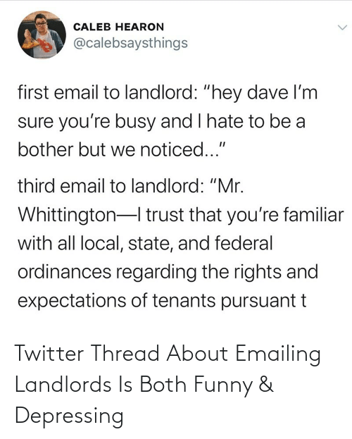 Both: Twitter Thread About Emailing Landlords Is Both Funny & Depressing