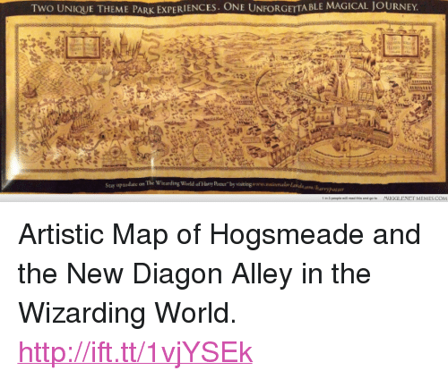 """Journey, Memes, and Http: TWO UNIQUE THEME PARK EXPERIENCES. ONE UNFORGETTA BLE MAGICAL JOURNEY.  Scay uptodate on  he Wirarding World of Huy Poer by wisitinganulor laudo  1 in 3 people will read this and go to  MUGGLENET MEMES.COM <p>Artistic Map of Hogsmeade and the New Diagon Alley in the Wizarding World. <a href=""""http://ift.tt/1vjYSEk"""">http://ift.tt/1vjYSEk</a></p>"""