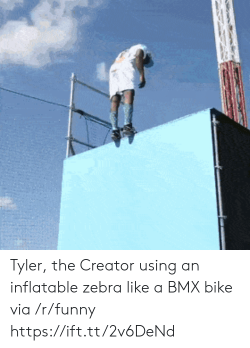 Funny, Tyler the Creator, and Bmx: Tyler, the Creator using an inflatable zebra like a BMX bike via /r/funny https://ift.tt/2v6DeNd