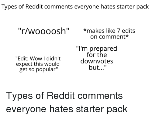 Types of Reddit Comments Everyone Hates Starter Pack