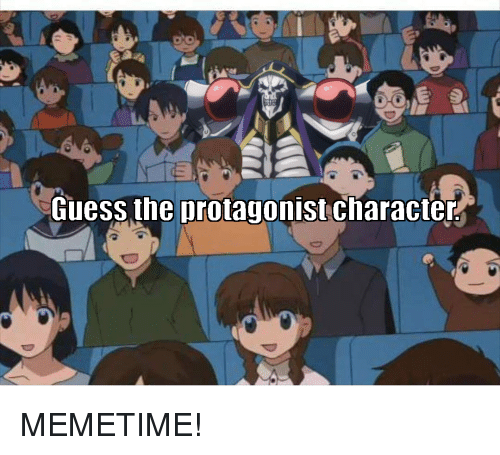 protagonist: U)  Guess the protagonist character MEMETIME!