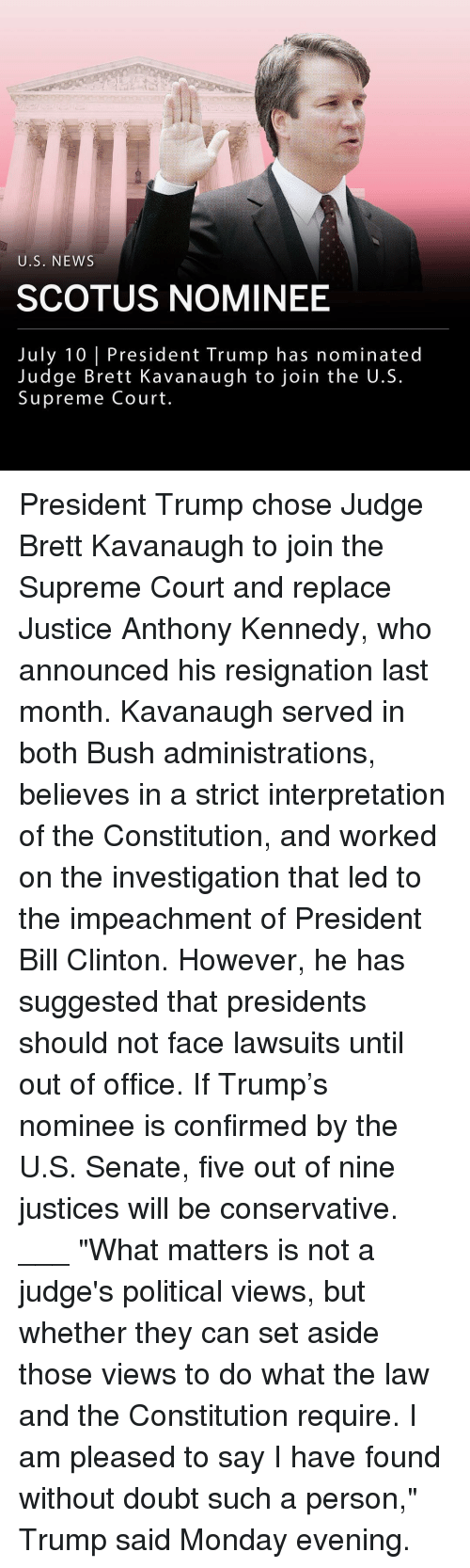"""impeachment: U.S. NEWS  SCOTUS NOMINEE  July 10 