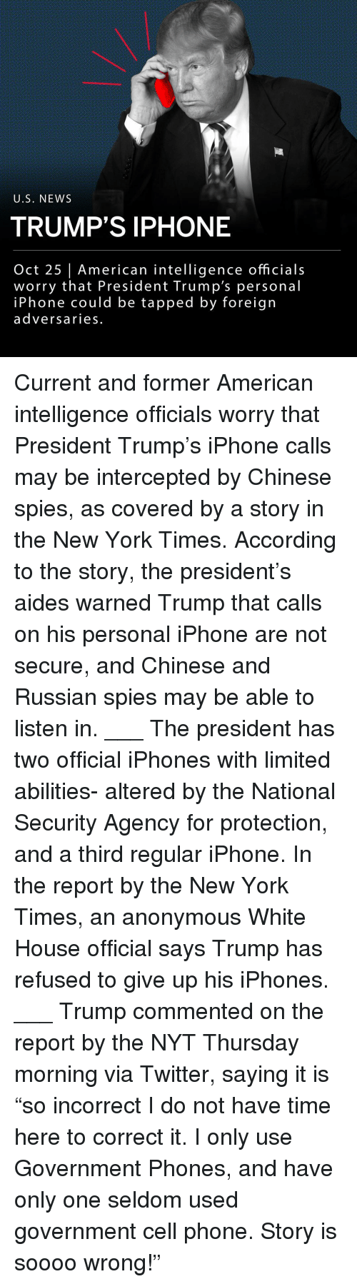 """The New York Times: U.S, NEWS  TRUMP'S IPHONE  Oct 25 