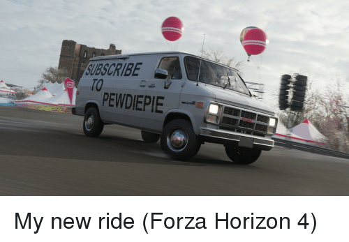 UBSCRIBE TO PEWDIEPIE | Forza Meme on awwmemes com