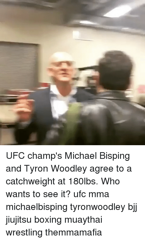 Ufc Champs Michael Bisping And Tyron Woodley Agree To A Catchweight