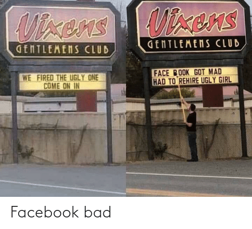 ems: Uixens  UTxens EMS  GENTLEMENS CLUB  GENTLEMENS CLUB  FACE BOOK GOT MAD  HAD TO REHIRE UGLY GIRL  WE  FIRED THE UGLY ONE  COME ON IN Facebook bad