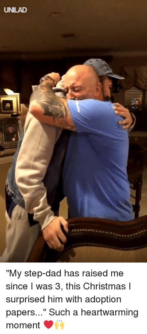 """this christmas: UNILAD """"My step-dad has raised me since I was 3, this Christmas I surprised him with adoption papers..."""" Such a heartwarming moment ❤️️🙌"""