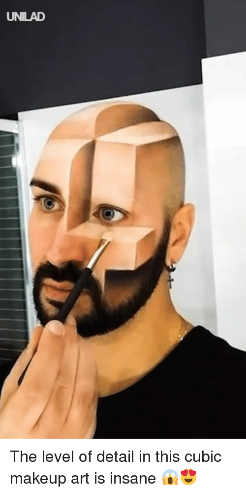 Dank, Makeup, and 🤖: UNILAD The level of detail in this cubic makeup art is insane 😱😍