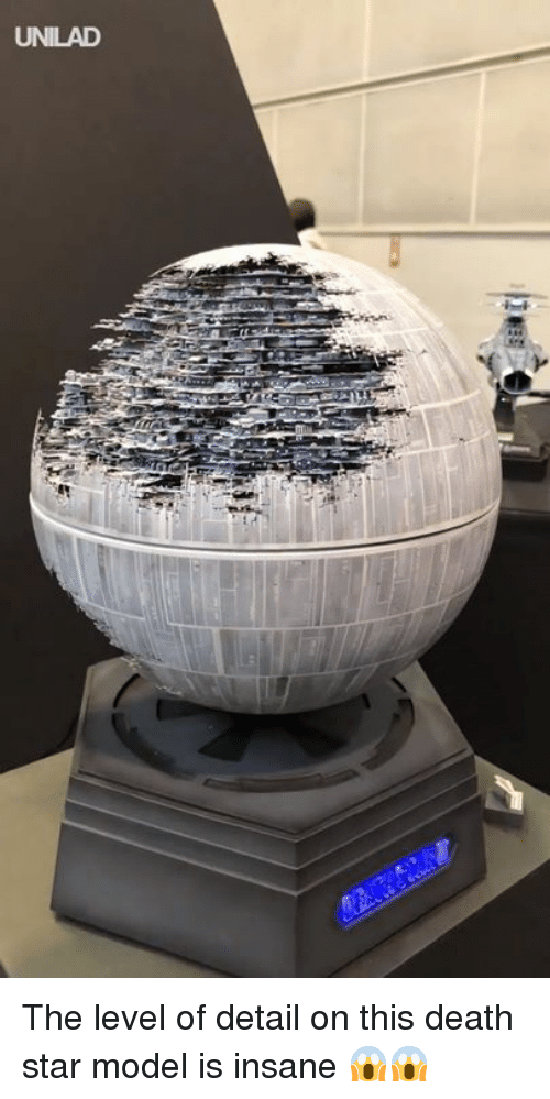 Death Star: UNILAD The level of detail on this death star model is insane 😱😱