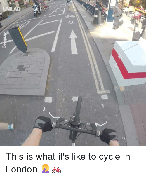 Dank, London, and 🤖: UNILAD This is what it's like to cycle in London 🤦🚲