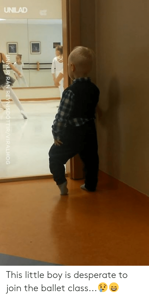 Dank, Desperate, and Ballet: UNILAD This little boy is desperate to join the ballet class...😢😄