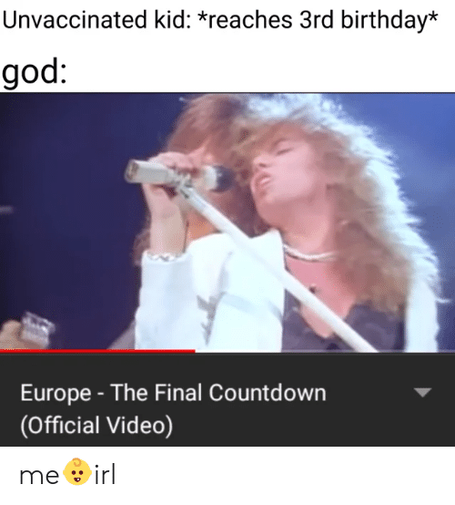Unvaccinated Kid Reaches 3rd Birthday God Europe The Final