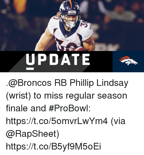 finale: UPDATE .@Broncos RB Phillip Lindsay (wrist) to miss regular season finale and #ProBowl: https://t.co/5omvrLwYm4 (via @RapSheet) https://t.co/B5yf9M5oEi