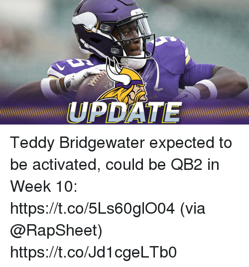 teddy bridgewater: UPDATEMMINIMII Teddy Bridgewater expected to be activated, could be QB2 in Week 10: https://t.co/5Ls60glO04 (via @RapSheet) https://t.co/Jd1cgeLTb0