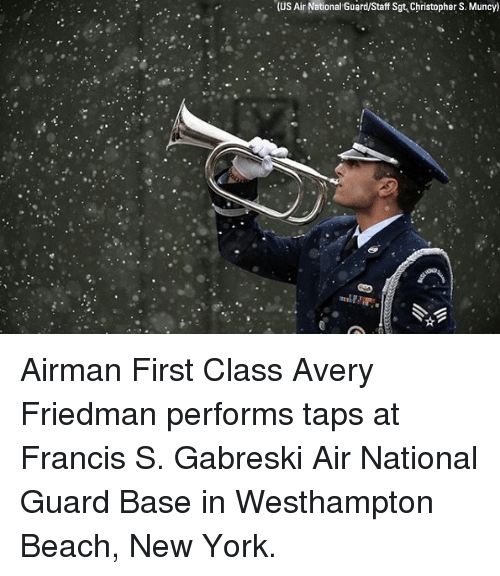 Memes, New York, and Beach: (US Ain National Guard/Staff Sgt Christopher S. Muncy) Airman First Class Avery Friedman performs taps at Francis S. Gabreski Air National Guard Base in Westhampton Beach, New York.