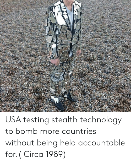 stealth: USA testing stealth technology to bomb more countries without being held accountable for.( Circa 1989)