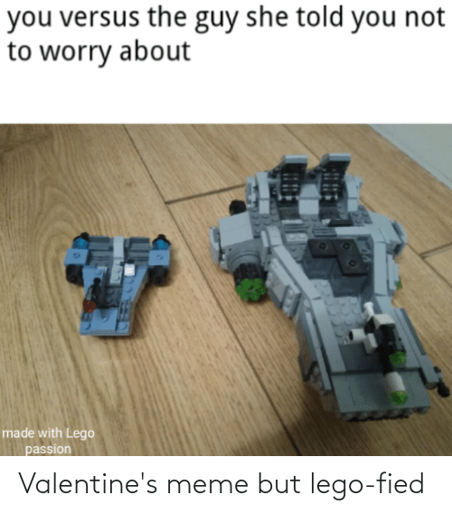 valentines meme: Valentine's meme but lego-fied