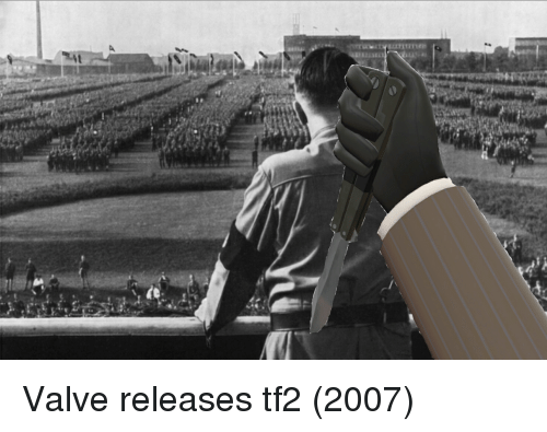 tf2: Valve releases tf2 (2007)