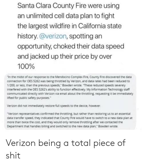Verizon: Verizon being a total piece of shit