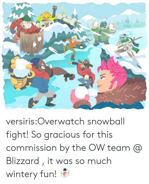 Tumblr, Blizzard, and Blog: VERSIRIS versiris:Overwatch snowball fight! So gracious for this commission by the OW team @ Blizzard , it was so much wintery fun! ☃