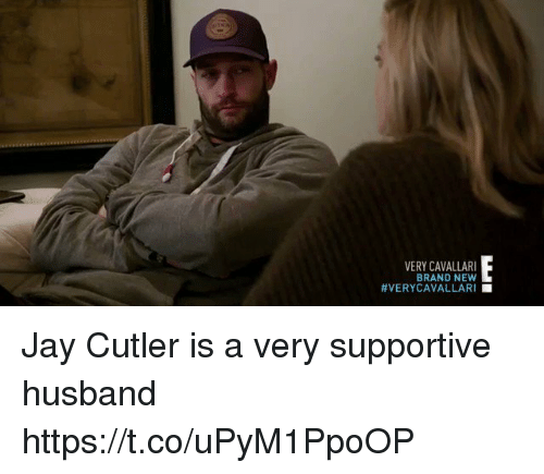 Jay, Sports, and Jay Cutler: VERY CAVALLARI  BRAND NEW  Jay Cutler is a very supportive husband  https://t.co/uPyM1PpoOP