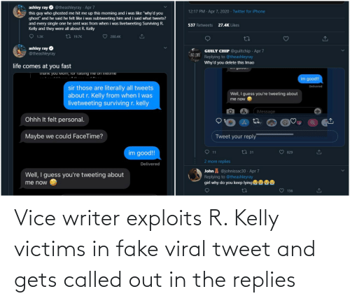 Kelly: Vice writer exploits R. Kelly victims in fake viral tweet and gets called out in the replies
