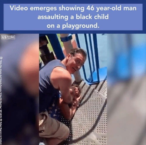 """Shalaya: Video emerges showing 46 year-old man  assaulting a black child  on a playground.  US DemSoc  White Man  Attacks  And Violenthy  Restrain  3-YearOr  Black Boy"""" BET  (2019)  O Shalaya i  Mcgovern via  Facebook"""