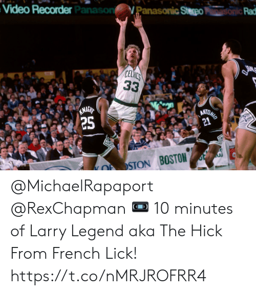 Boston: Video Recorder  Panason  Panasonic Steo  Rad  CELiC  2  STON BOSTON @MichaelRapaport @RexChapman 📼 10 minutes of Larry Legend aka The Hick From French Lick!    https://t.co/nMRJROFRR4