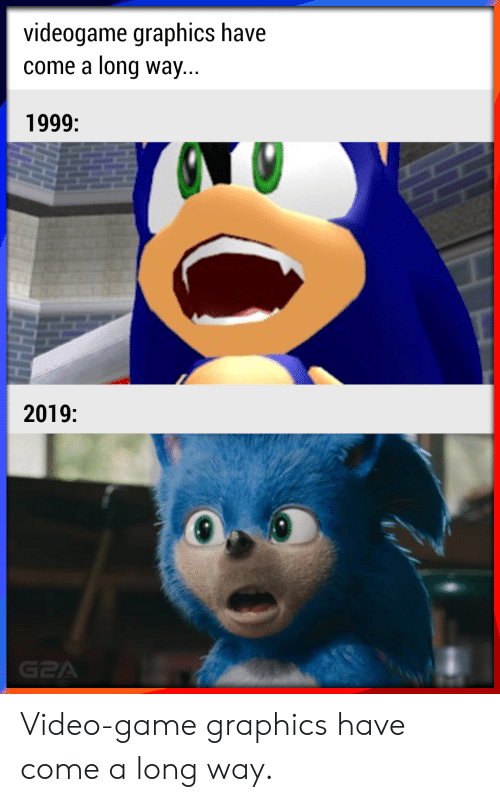 Videogame Graphics Have Come A Long Way 1999 2019 Video Game