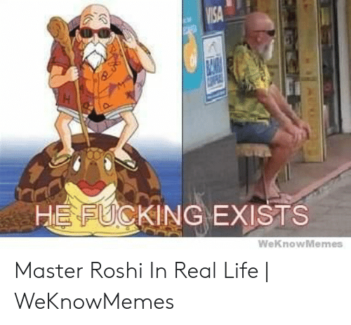 25 Best Memes About Roshi In Real Life Roshi In Real Life Memes