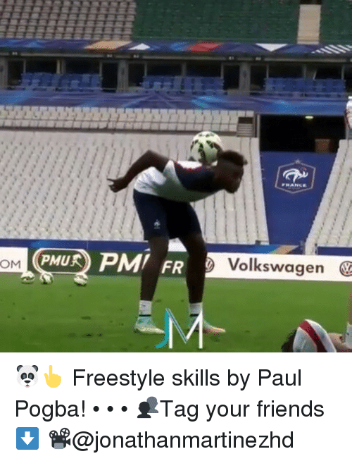 Freestyling, Memes, and 🤖: Volkswagen @  GMU2 PM  (PHu2PMI FR  PMU ) PM! FR  OM 🐼👆 Freestyle skills by Paul Pogba! • • • 👥Tag your friends⬇ 📽@jonathanmartinezhd