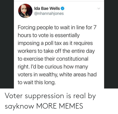 Is Real: Voter suppression is real by sayknow MORE MEMES